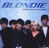 echange, troc Blondie - Is the Name of a Band