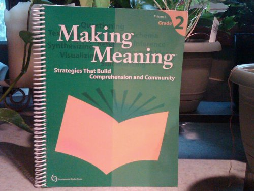 Making Meaning, Vol. 2: Strategies that Build Comprehension and Community, Grade 2