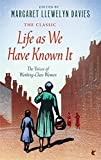img - for Life As We Have Known It: The Voices of Working-Class Women (Virago Modern Classics) book / textbook / text book
