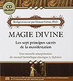 Magie Divine - Les sept principes sacrés de la manifestation (CD Inclus)