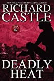 Richard Castle Deadly Heat (Nikki Heat)