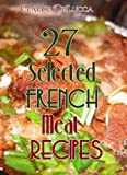 27 Selected French Meat Recipes
