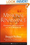 Missional Renaissance: Changing the S...