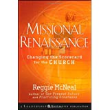 Missional Renaissance: Changing the Scorecard for the Church ~ Reggie McNeal
