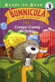 Creepy-Crawly Birthday (Ready-to-Read. Level 3)