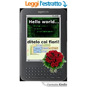 Hello world... ditelo coi fiori!
