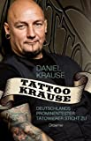 Tattoo Krause: Deutschlands prominentester Tätowierer sticht zu