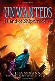 Island of Shipwrecks (The Unwanteds)