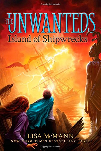 Island of Shipwrecks (The Unwanteds)