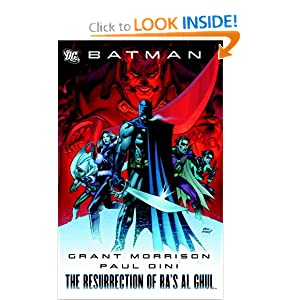 Batman: The Resurrection of Ra's Al Ghul by Grant Morrison, Paul Dini, Fabian Nicieza and Peter Milligan