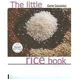 The little rice book (Pinoy Classic Cuisine Series) ~ Gene Gonzalez