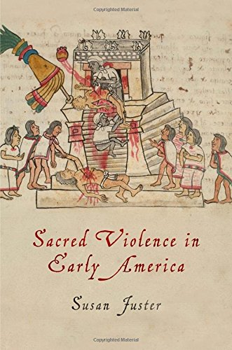 Sacred Violence in Early America (Early American Studies) (Religion In Early America compare prices)