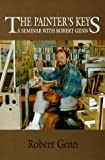 img - for By Robert Genn The Painter's Keys A Seminar With Robert Genn (third edition) [Paperback] book / textbook / text book