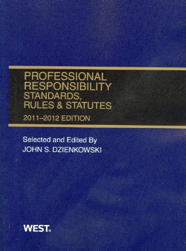 Professional Responsibility, Standards, Rules &...