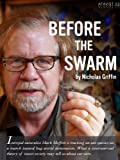 Before the Swarm (Kindle Single)