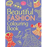 Beautiful Fashion Colouring Bookby Katy Jackson