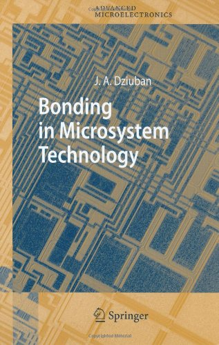 Bonding In Microsystem Technology (Springer Series In Advanced Microelectronics)