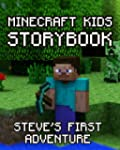 Minecraft Kids Storybook: Steve's Fir...