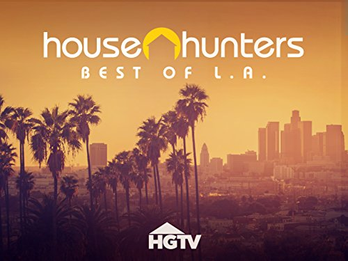 House Hunters: Best of Los Angeles Volume 1