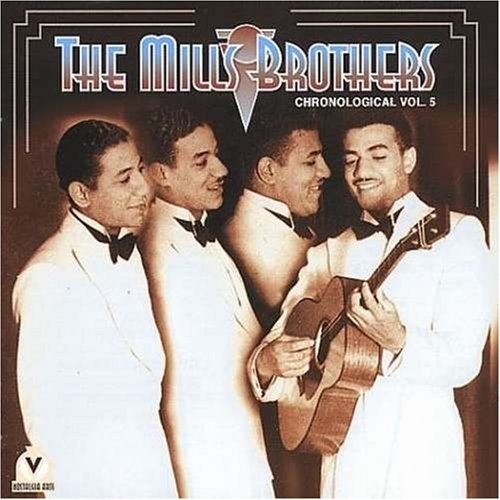 The Mills Brothers - Chronological, Vol. 5 - Zortam Music