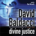 Divine Justice (       ABRIDGED) by David Baldacci Narrated by Ron McLarty