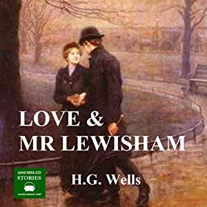 Love and Mr Lewisham Audiobook