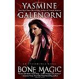 Bone Magic (Sisters of the Moon, Book 7) ~ Yasmine Galenorn