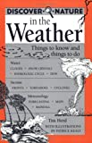 img - for By Tim Herd Discover Nature in the Weather: Things to know and Things to Do (Discover Nature Series) [Paperback] book / textbook / text book