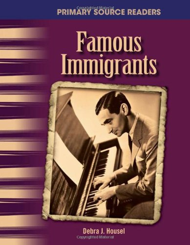 Famous Immigrants: The 20th Century (Primary Source Readers)