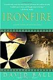Ironfire: An Epic Novel of Love and War