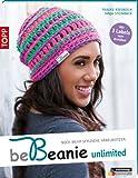 be Beanie! Unlimited: Noch mehr stylische Häkelmützen (kreativ.kompakt.)