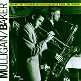 The Best Of The Gerry Mulligan Quartet With Chet Bakerpar Gerry Mulligan