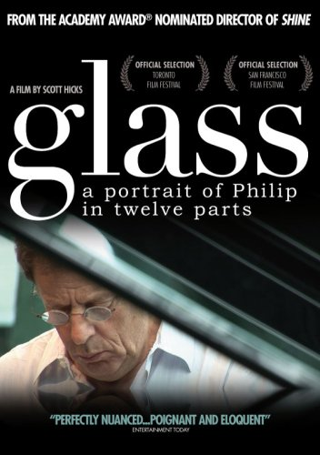 Glass - A Portrait Of Philip In Twelve Parts [DVD] [2007]