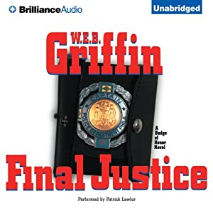 Final Justice: A Badge of Honor Novel | [W. E. B. Griffin]
