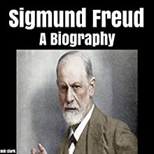 Sigmund Freud: A Biography Audiobook by Bob Clark Narrated by Damien Connolly