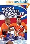 Dutch Soccer Secrets: Playing and Coa...