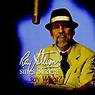 Sings Sinatra, Say What?