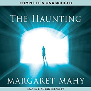 The Haunting | [Margaret Mahy]