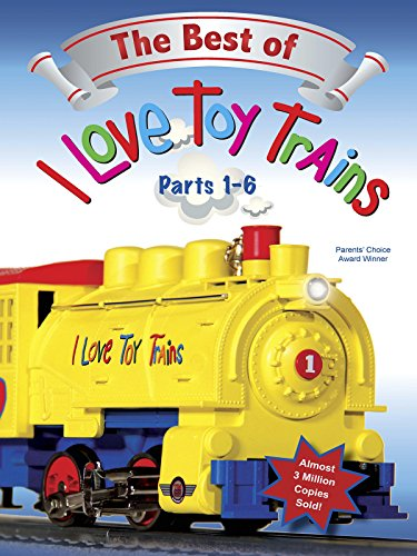 The Best of I Love Toy Trains�- Parts 1-6