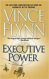 Executive Power (Mitch Rapp) Vince Flynn