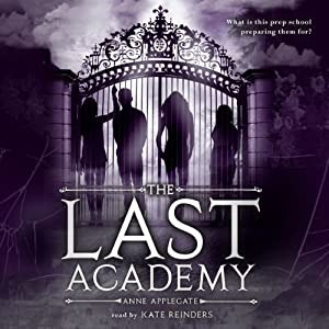 The Last Academy | [Anne Applegate]