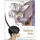 Fashion Hats (Design and Make)by Karen Henriksen