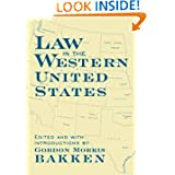 Law in the Western United States (Legal History of North America Series)
