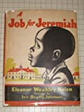 img - for A Job for Jeremiah (African-American Children's Story) book / textbook / text book