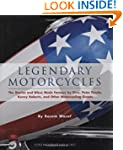Legendary Motorcycles: The Stories an...