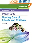 Study Guide for Wong's Nursing Care o...