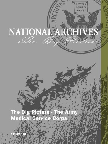 The Big Picture - The Army Medical Service Corps