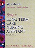 img - for Being A Long-term Care Nursing Assistant: Student Value Pack book / textbook / text book