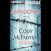 Abandoned: A Thriller | [Cody McFadyen]