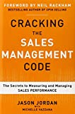 Cracking the Sales Management Code: The Secrets to Measuring and Managing Sales Performance Reviews